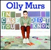 Olly Murs: In Case You Didn't Know