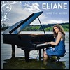 Eliane: Like The Water
