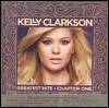 Kelly Clarkson: Greatest Hits - Chapter One. Deluxe Edition