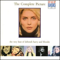 The Complete Picture. The Very Best Of Deborah Harry And Blondie