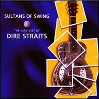 Sultans Of Swing. The Very Best Of Dire Straits