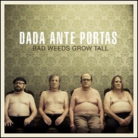 Bad Weeds Grows Tall