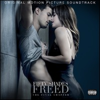 Fifty Shades Freed. The Final Chapter. Original Motion Picture Soundtrack